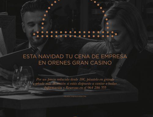 ¿Dispuesto a celebrar tu cena de empresa en Orenes Gran Casino Castellón?
